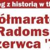 Dodatkowe informacje dla uczestników Półmaratonu Radomskiego Czerwca'76